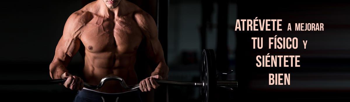 Atrevete a mejorar tu físico